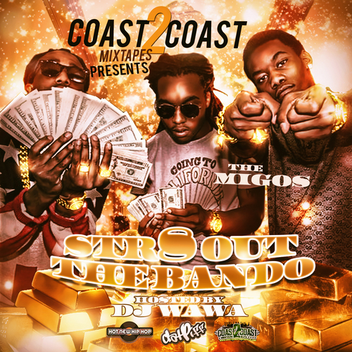 DJ WaWa Migos Str8 Out The Bando |